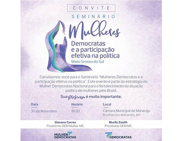 Maracaju: Democratas encerra seminários de capacitação para candidatas neste sábado (30/11)