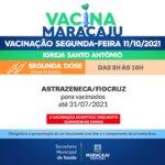 Segunda Dose: Saiba quais os públicos irão se vacinar nesta segunda-feira de Feriado (11)